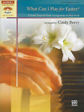 What Can I Play for Easter?: 10 Easily Prepared Piano Arrangements for Holy Week