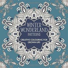 Winter Wonderland Patterns: Creative Colouring for Grown-ups, Various, New Book
