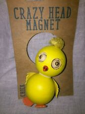 Crazy Head Magnet Yellow Chic Chicken Rubber Wood Collectible Magnet Others Too!