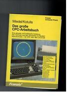 Miedel Kotulla - Das grosse CPC-Arbeitsbuch - 1986