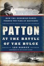 Patton at the Battle of the Bulge by Leo Barron (2015, Paperback)