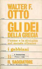 LIBRO - Gli dei della grecia, Otto F. Walter, Il Saggiatore, 1968