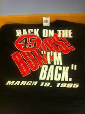 "Michael Jordan BACK ON THE BOARDS! ""I'M BACK"" 1995 Chicago Bulls T-Shirt L  *"