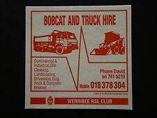 BOBCAT AND TRUCK HIRE 7415219 WERRIBEE RSL CLUB COASTER