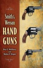 Smith & Wesson Hand Guns, McHenry, Roy C., Roper, Walter F., Good Book