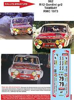 DECALS 1/18 REF 962 RENAULT 12 GORDINI TAMBAY RALLYE MONTE CARLO 1973 RALLY WRC