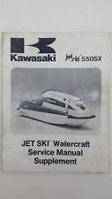 Kawasaki JET SKI WATERCRAFT 550SX Factory Supplement Service Manual. Sep 1990