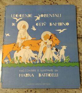LEGGENDE ORIENTALI DI GESU' BAMBINO M. Battigelli Hoepli Libro bambini/religione