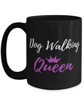 Dog Walking Queen Coffee Mug Funny Dog Lover Gift Cup