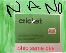 NEW CRICKET WIRELESS NANO 4FF SIM Card • GSM 4GLTE •  NEW •  AT&T Network MVNO
