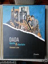 DADA LIBERTIN & LIBERTAIRE / GIOVANNI LISTA 2005 SOUS EMBOITAGE / ART DADAISME