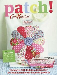 Patch! by Cath Kidston Book The Cheap Fast Free Post