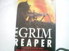 THE GRIM REAPER FORD: MACHINE GUNS & MACHINE GUNNERS IN ACTION 1ST 1996 H/B