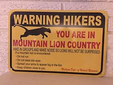 """Warning Hikers You are in Mountain Lion Country"" Sign  Aluminum Michigan DL"