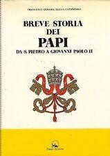 BREVE STORIA DEI PAPI DA S.PIETRO A GIOVANNI PAOLO II PANDA EDIZIONI(BA614)