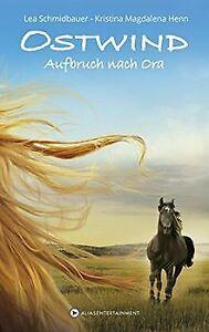 Ostwind: Aufbruch nach Ora von Henn, Kristina Magdalena,... | Buch | Zustand gut