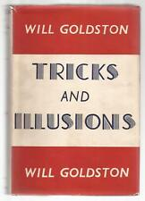 TRICKS AND ILLUSIONS For Amateur and Professional Conjurers by Will Goldston