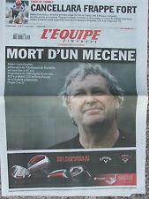 L'Equipe du 5/7/2009 - Foot : la mort de R. Louis Dreyfus- T. de France Cancella