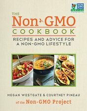 The Non-GMO Cookbook: Recipes and Advice for a Non-GMO Lifestyle by Courtney Pin