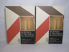 Scienza e tecnica del Novecento ( 2 volumi ) - Mondadori 1977 Bibl. EST 1a ediz.