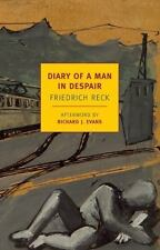Diary of a Man in Despair Friedrich Reck 2013 Paperback