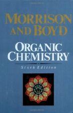 Organic Chemistry, 6th Edition Robert T. Morrison and Robert N. Boyd