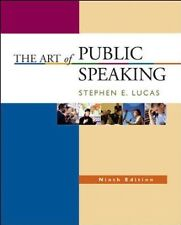 The Art of Public Speaking, 9th Edition [Paperback] Stephen E. Lucas McGraw Hill