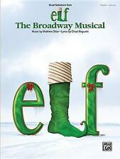 NEW Elf -- The Broadway Musical -- Vocal Selections: Piano/Vocal