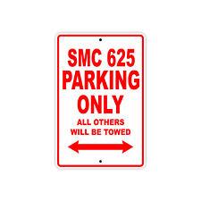 KTM SMC 625 Parking Only Towed Motorcycle Bike Chopper Aluminum Sign
