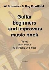 Guitar Beginners and Improvers Music Book: Revised Edition by Ray Bradfield, Al Summers (Paperback / softback, 2012)