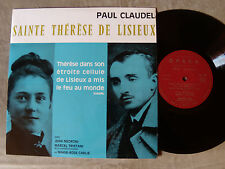 "PAUL CLAUDEL ""SAINTE THERESE DE LISIEUX"" - 25 cm LP 1960 disques OPERA OPE 254"