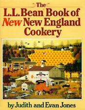 The L. L. Bean Book of New England Cookery by Evan Jones and Judith B. Jones...