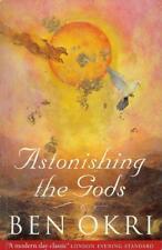 ASTONISHING THE GODS BEN OKRI (PHOENIX 1996)  AFRICA FICTION  USED PB VGC
