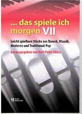 Kirchenorgel Orgel Noten : Das spiele ich morgen 7 (manualiter) - leicht - leMit