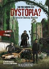 Can You Survive in a Dystopia?: An Interactive Doomsday Adventure (Paperback or