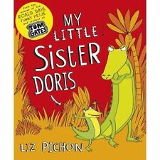 My Little Sister Doris by Liz Pichon (Paperback, 2014)