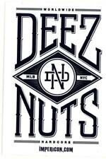 Deez Nuts - Aufkleber / Sticker - Worldwide - Schöner Promoaufkleber - wie Bild