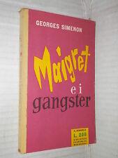 MAIGRET E I GANGSTER Georges Simenon Bruno Just Lazzari Mondadori 1957 romanzo