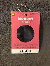 2000 Masters Augusta National Golf Club Practice Badge Ticket Monday April 3