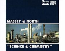CD MASSEY & NORTH science & chemistry DENNIS MUSIC EX+ 1999