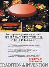 PUBLICITE ADVERTISING 035 1980 TOURNUS four à raclette