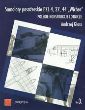 PZL 4, 27, 44 WICHER AIRLINERS BY A.GLASS/ STRATUS EDITIONS