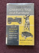 RARE MID CENTURY BOOK HOW TO BUILD CHILDRENS TOYS & FURNITURE NORMAN CHERNER DJ