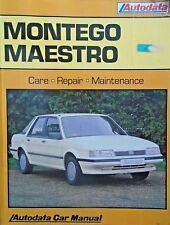 Austin Montego Maestro 1984 to 1989 Autodata Car Repair Maintenance Car Manual