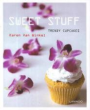 Sweet Stuff : Trendy Cupcakes (Karen Van Winkel)
