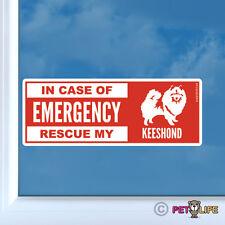 In Case of Emergency Rescue My Keeshond Sticker Die Cut Vinyl - dog safety kees