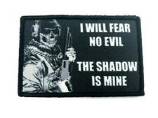 I Will Fear No Evil, The Shadow is MIne Tactical Embroidered Airsoft Patch