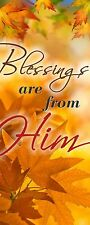 Church Banners - Blessings are from Him