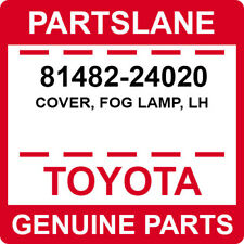 81482-24020 Toyota OEM Genuine COVER, FOG LAMP, LH