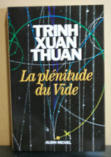 La plénitude du vide, Trinh Xuan Thuan, 2016